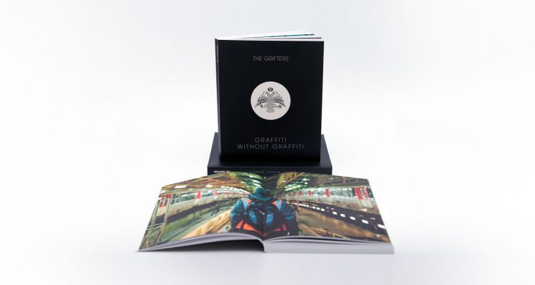 GRAFFITI WITHOUT GRAFFITI BOOK BY THE GRIFTERS COLLECTIVE LIMITED EDITION