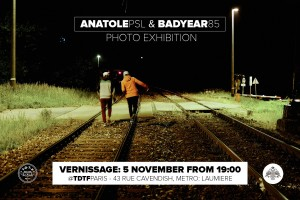 TDTF PARIS PRESENTS ANATOLEPSL BADYEAR85 PHOTO EXHIBITION