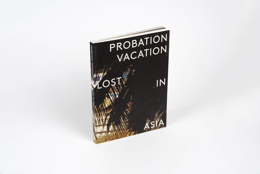 PROBATION VACATION LOST IN ASIA UTAH ETHER BOOK SOFT COVER PAPERBACK ORIGINAL EDITION THE GRIFTERS PUBLISHING